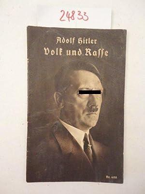 """Volk und Rasse aus """"Mein Kampf"""". Mit: Adolf Hitler:"""