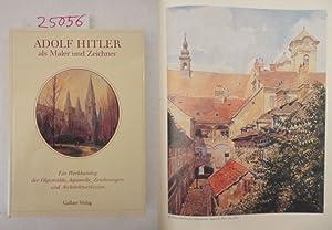 Adolf Hitler als Maler und Zeichner. Ein: Billy F. Price: