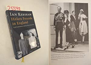 Hitlers Freunde in England Lord Londonderry und: Jan Kershaw: