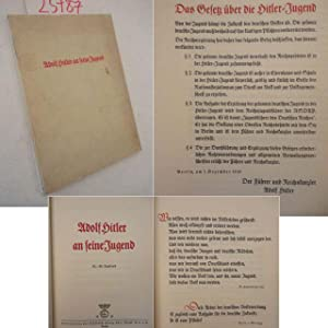 """Adolf Hitler an seine Jugend, mit Druckvermerk """"Dieses Werk erschien als Sonderdruck von """"Wille und Macht"""" zum Geburtstag des Führers am 20. April 1937"""
