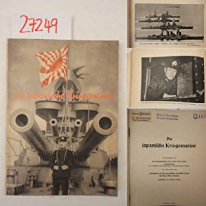 Die japanische Kriegsmarine. Mit einem Beitrag des: Fritz Otto Busch