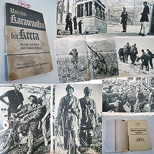 Von den Karawanken bis Kreta. Berichte und: Oberkommando der Wehrmacht