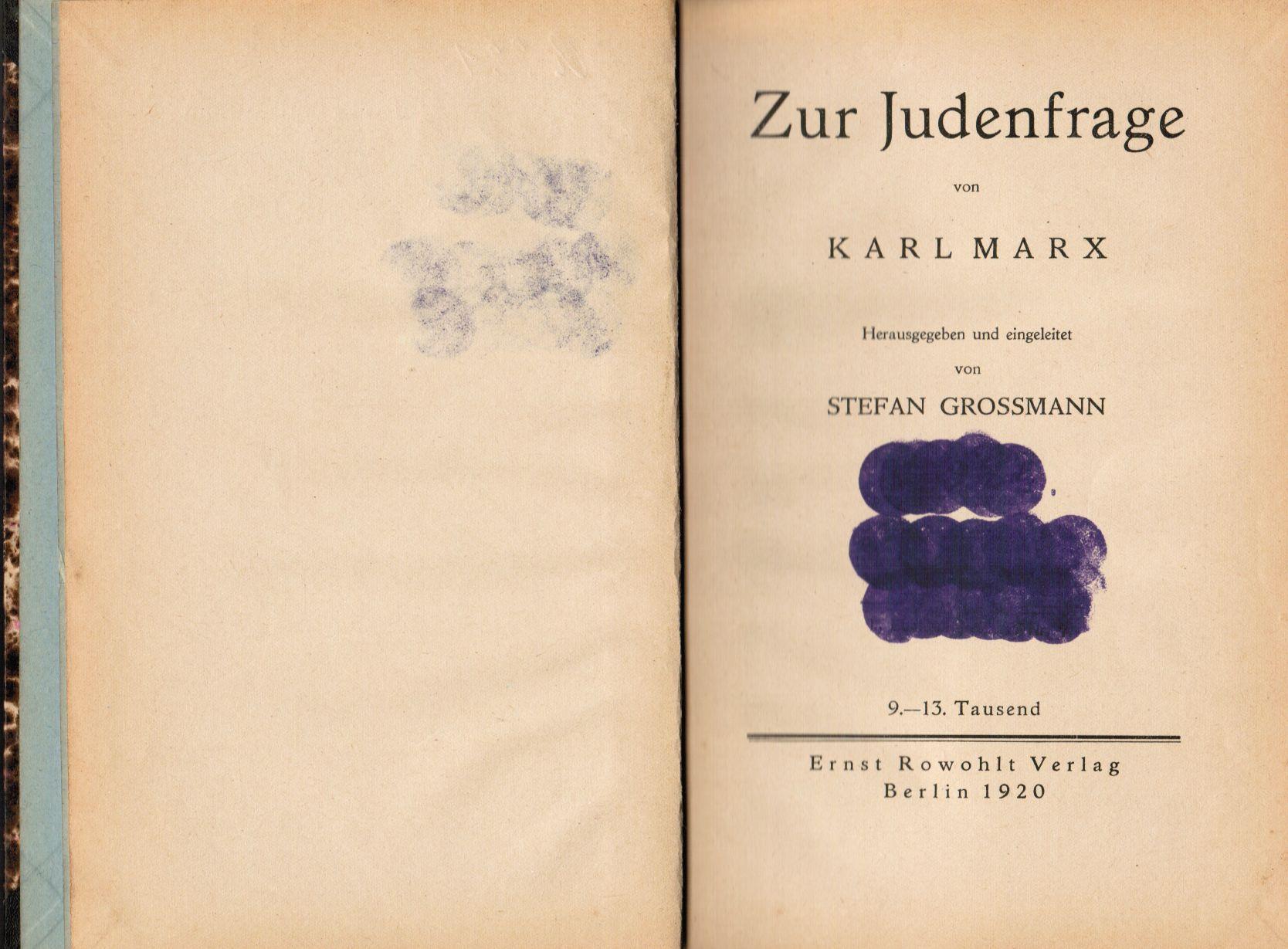 Zur Judenfrage. Herausgegeben und eingeleitet von Stefan: Marx, Karl