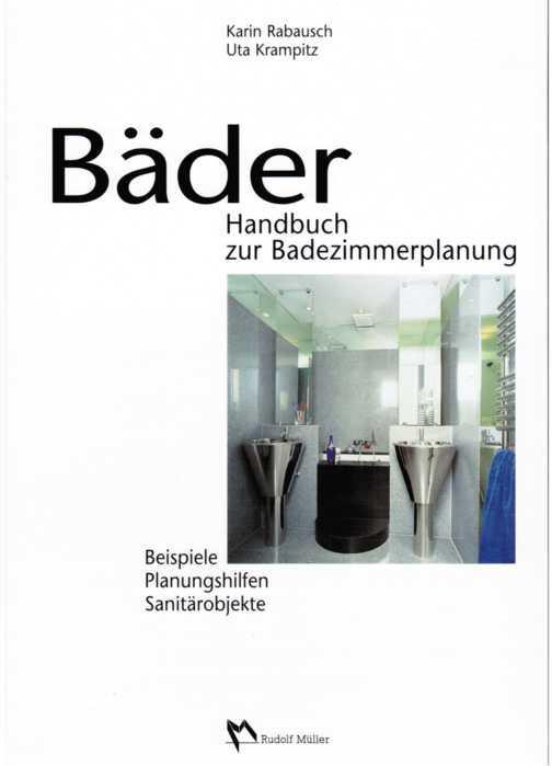 baeder handbuch zur badezimmerplanung von karin rabausch. Black Bedroom Furniture Sets. Home Design Ideas