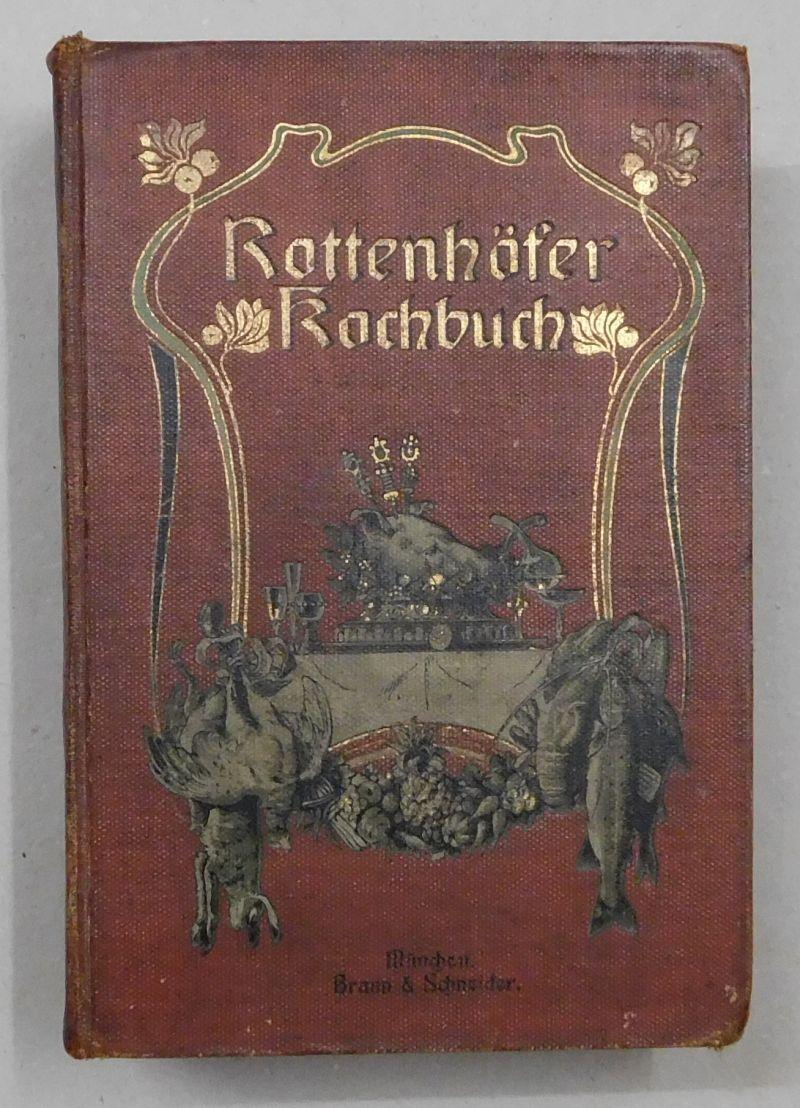illustriertes kochbuch von rottenhoefer zvab. Black Bedroom Furniture Sets. Home Design Ideas
