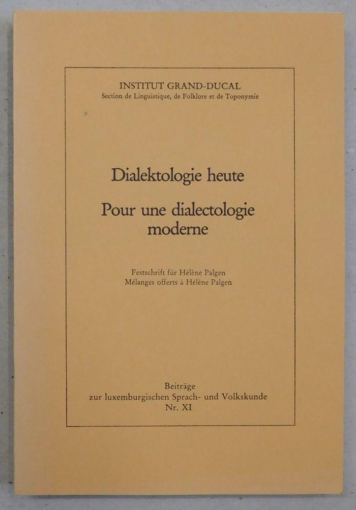 Dialektologie Heute Pour Une Dialectologie Moderne Festschrift Institut Grand Ducal Hrsg