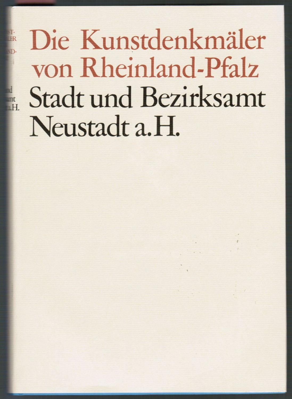 Die Kunstdenkmäler der Pfalz I. Stadt und: Eckardt, Anton