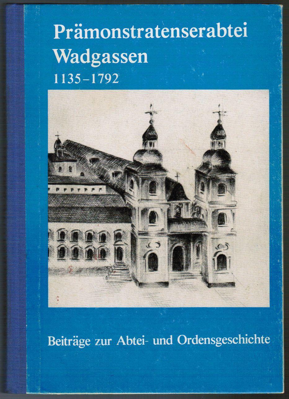 Prämonstratenserabtei Wadgassen 1135 - 1792. Beiträge zur Abtei- und Ordensgeschichte. Hrsg. anläßlich des Jubiläums - 850 Jahre Grundung der Prämonstratenserabtei Wadgassen. (Wadgasser Publikationen : 4).