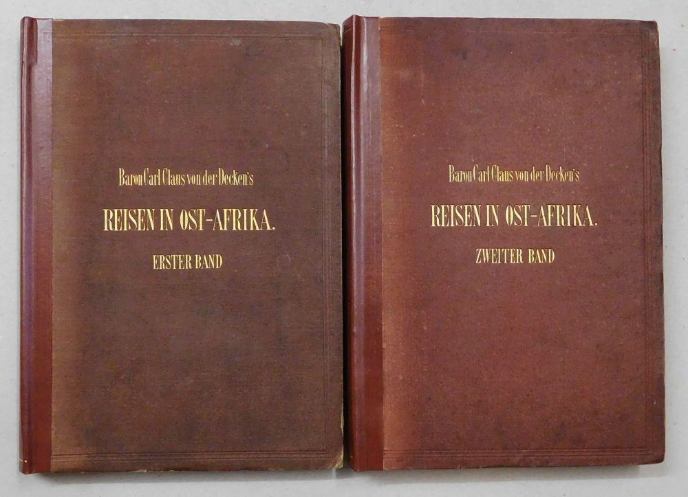 Reisen in Ost-Afrika in den Jahren 1859: Decken, Baron Carl