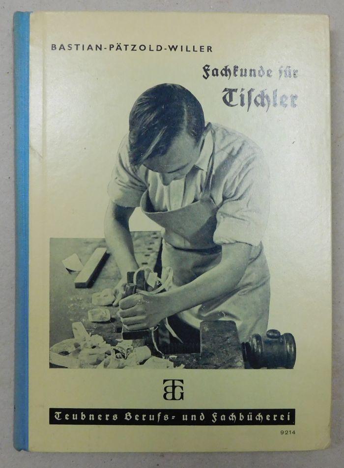 Fachkunde für Tischler. Das Bearbeiten des Holzes. (Teubners Berufs- und Fachbücherei Bau- und Holzgewerbe : Heft 114).