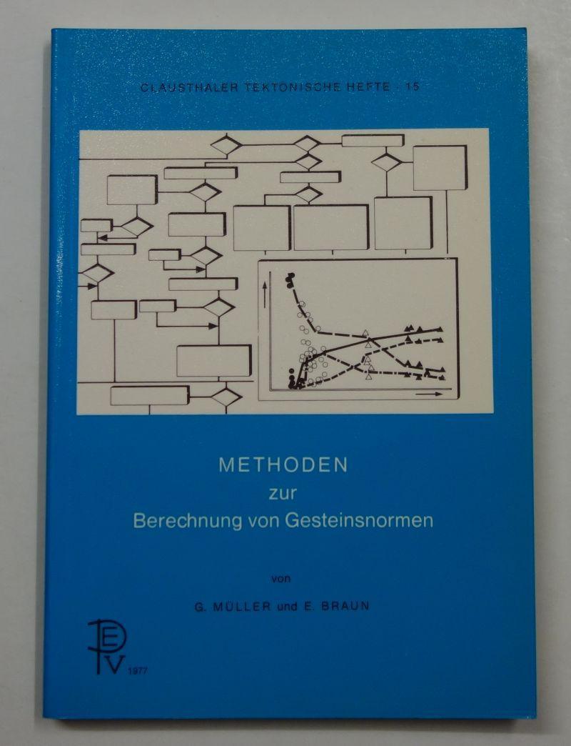 Methoden zur Berechnung von Gesteinsnormen. (Clausthaler Tektonische: Müller, G. /