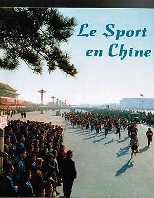 Le Sport en Chine.: Editions de la