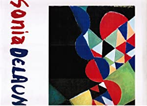 Cohen, Arthur A.: Sonia Delaunay.: Delaunay, Sonia