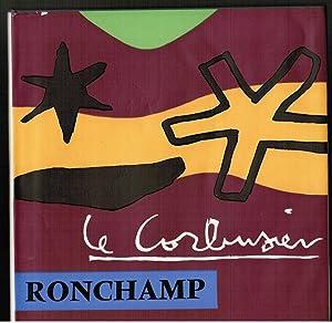 Une Chapelle à Ronchamp (Chapelle n.-d. du: Le Corbusier /