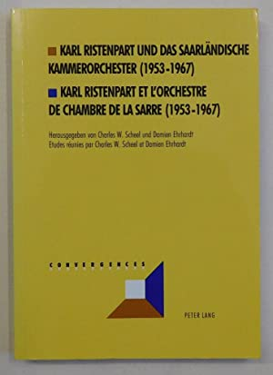 Karl Ristenpart und das Saarländische Kammerorchester (1953-1967).: Scheel, Charles W.