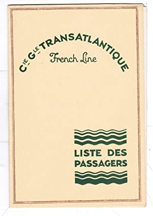 Liste des Passagers. Cabin Passenger List M.: Compagnie Générale Transatlantique.