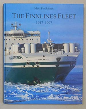 The Finnlines fleet 1947-1997. 50 years at: Pietikainen, Matti