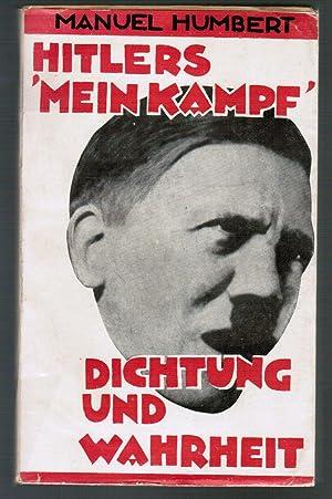 Hitlers 'Mein Kampf'. Dichtung und Wahrheit.: Manuel Humbert (d.