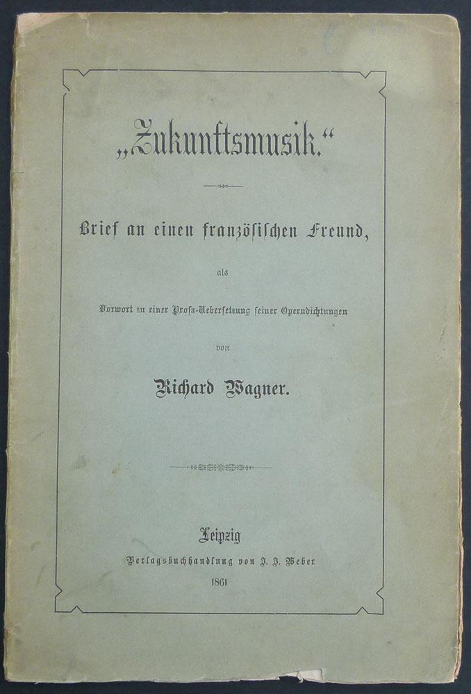 Zukunftsmusik Brief Französischen Freund Vorwort Von Wagner Richard