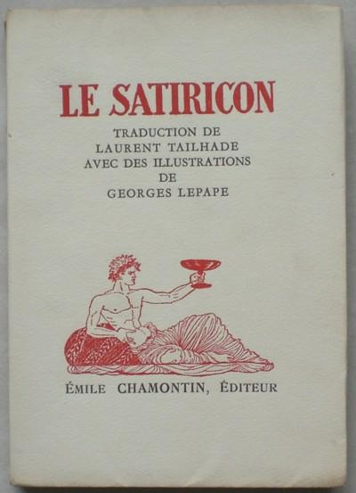 Le Satiricon de Pétrone. Traduction de Laurent: Petronius Arbiter, Titus.