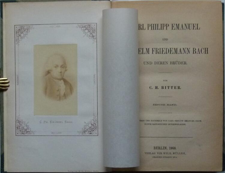 Carl Philipp Emanuel und Wilhelm Friedemann Bach und deren Brüder.: Bitter, C(arl) H(ermann).