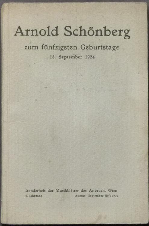 Arnold Schönberg zum fünfzigsten Geburtstage. 13. September 1924. Sonderheft der Musikbl&...