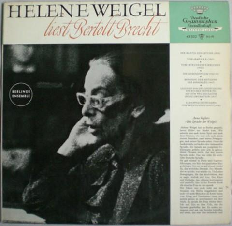 Helene Weigel liest Bertolt Brecht.: Brecht. -