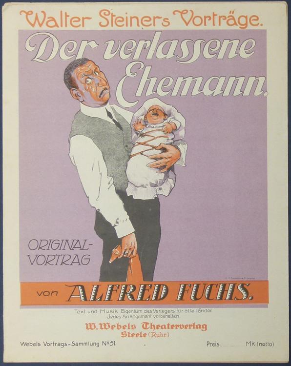 Der verlassene Ehemann. Original-Vortrag von Alfred Fuchs.: Fuchs, Alfred.