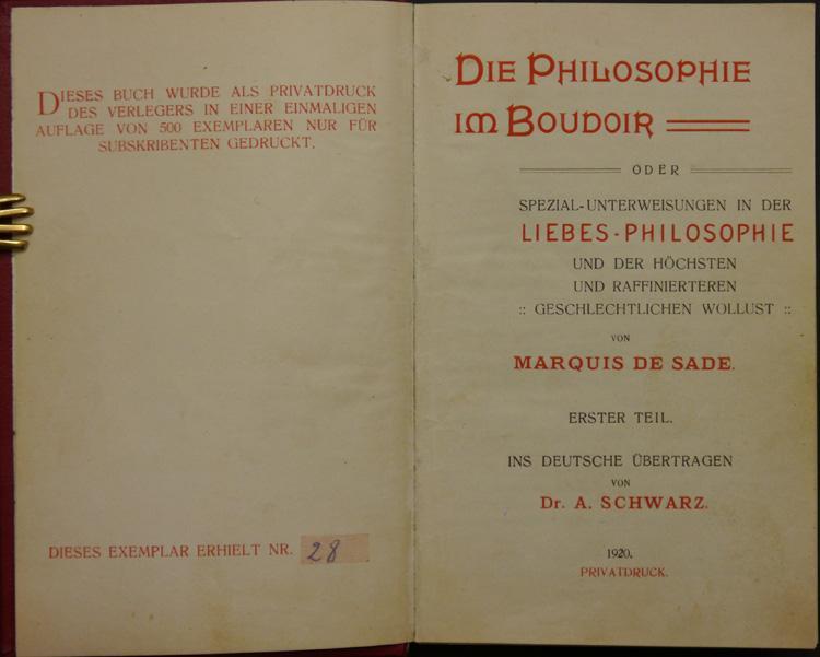 Die Philosophie im Boudoir oder Spezial-Unterweisungen in: Sade, (Donatien Alphonse