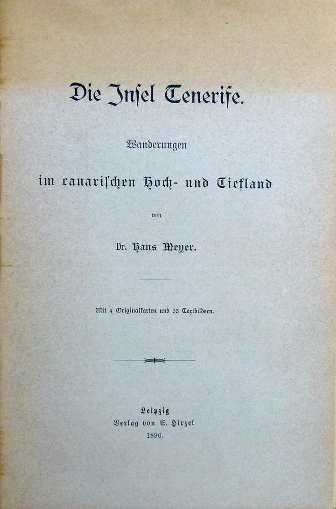 02. 1896 - Dr. Hans Meyer<br><b>Die Insel Tenerife</b>