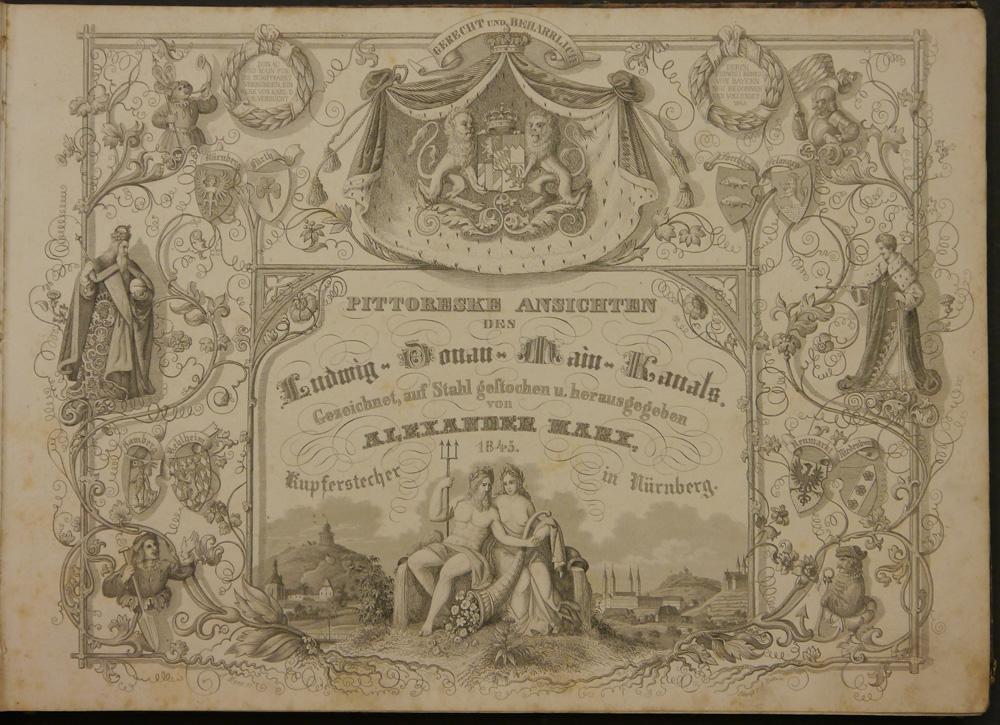 Der Ludwig-Kanal. Seine Entstehung und Bedeutung als Handels-Strasse von Friedrich Schultheis. Mit 26 in Stahl gestochenen Ansichten von Alexander Marx.