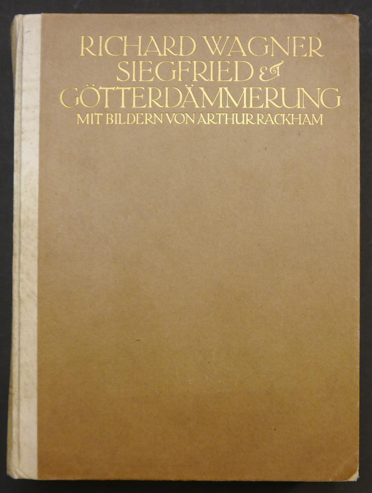 Der Ring des Nibelungen. Ein Bühnenfestspiel für drei Tage und einen Vorabend von Richard Wagner. Band II. Siegfried & Götterdämmerung. Rackham. - Wa