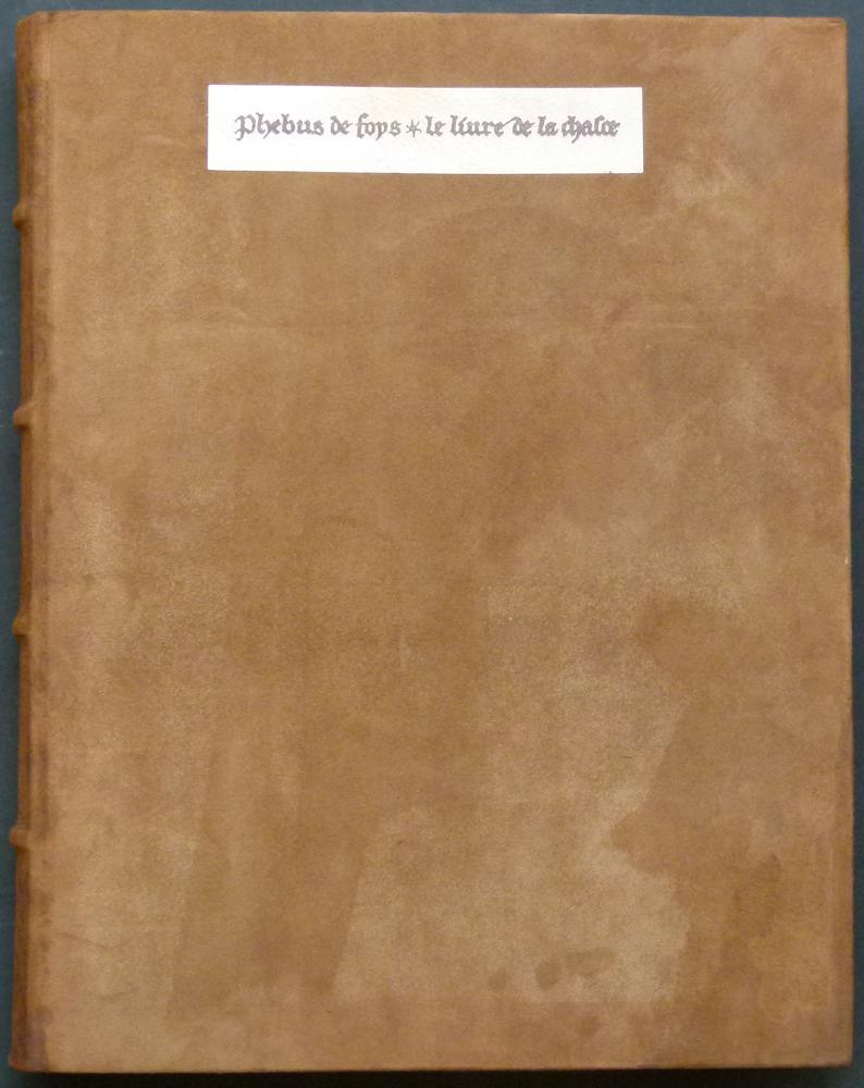 Le livre de la chasse / Das: Gaston, Phoebus.