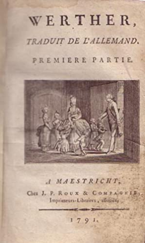 Werther. Traduit de l'Allemand.: Goethe, Johann Wolfgang von).