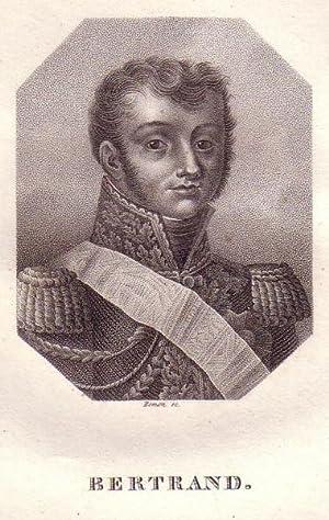 Brustbild im Achteck. Bezeichnung unterhalb der Darstellung: BERTRAND.: Bertrand, Henri-Gratien.