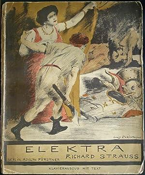 Elektra. Tragödie in einem Aufzuge von Hugo von Hofmannsthal. Musik von Richard Strauss. Opus ...