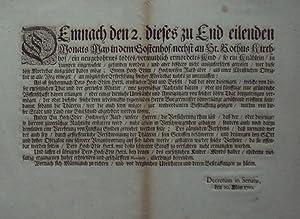 Demnach den 2. dieses zu End eilenden Monats May in dem Gostenhof / nechst an den St. Rochus ...