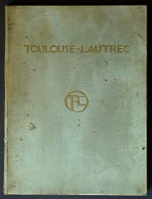 Toulouse-Lautrec.: Coquiot, Gustave.