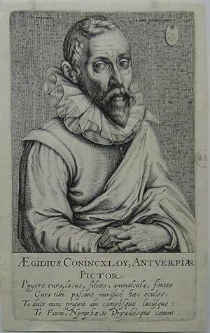 Halbfigur. Unterhalb der Darstellung: Aegidius Conincxloy, Antverpian. Pictor. Darunter lateinische...