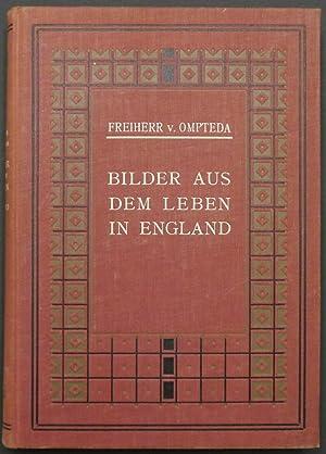 Bilder aus dem Leben in England.: Ompteda, Ludwig Freiherr von.