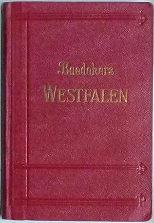 Westfalen. Bremen. Hannover. Der Rhein von Koblenz bis Wesel. Kassel. Handbuch für Reisende.: ...