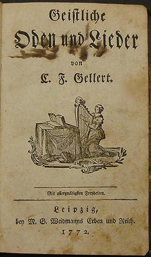 Geistliche Oden und Lieder.: Gellert, Christian Fürchtegott.