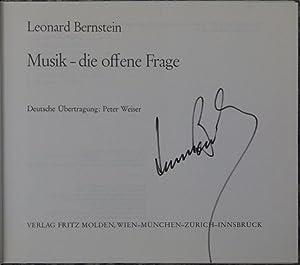 Musik - die offene Frage. Deutsche Übertragung: Bernstein, Leonard.