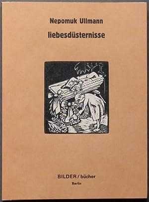 liebesdüsternisse.: Ullmann, Nepomuk.