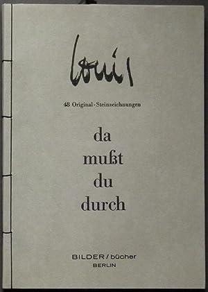 da mußt du durch. 48 Original-Steinzeichnungen.: Louis (d. i. Louis George Nicolas Busman).