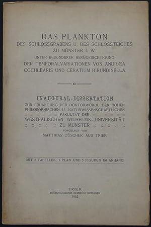 Das Plankton des Schlossgrabens und des Schlossteiches zu Münster i. W. unter besonderer Ber&...