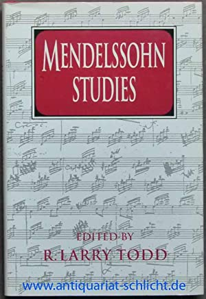 Mendelssohn Studies. Edited by R. Larry Todd.: Todd, R. Larry.
