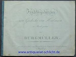 Frühlingslüftchen / ein Gedicht von Heilman / in Musik gesetzt von Burgmü...