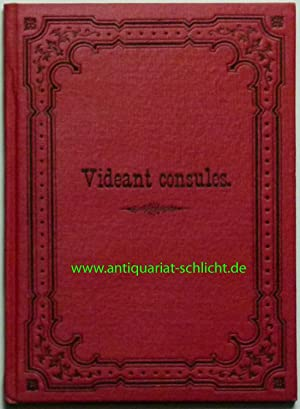 Videant consules! Ein Mahnwort an Fürsten und Völker.: Varchmin, Friedrich Wilhelm von.