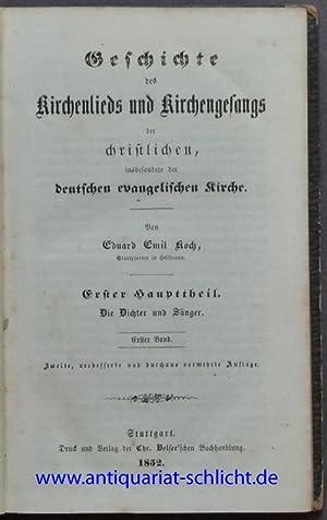 Geschichte des Kirchenlieds und Kirchengesangs der christlichen, insbesondere der deutschen ...